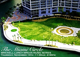 Miami Circle Brickell Lunch Break Music Series