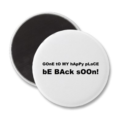 gone_to_my_happy_place_be_back_soon_magnet-p147822123739788408envtl_400